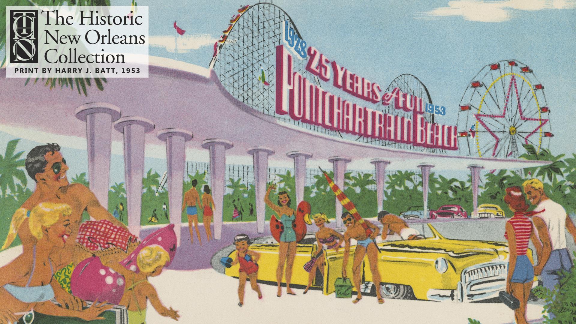 Pontchartrain Beach: 25 Years of Fun