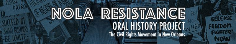 NOLA Resistance Oral History Project