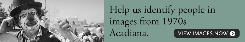 Help us identify people in images from 1970s Acadiana. View images now.