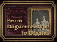 From Daguerreotype to Digital