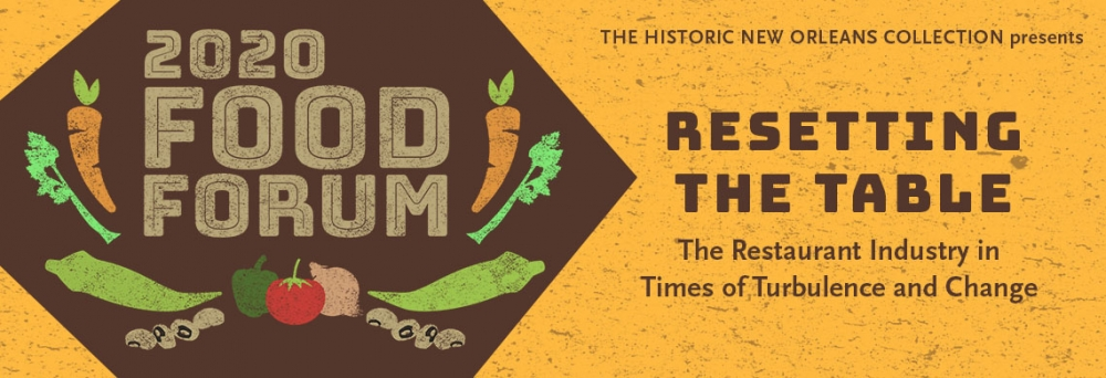 2020 Food Forum: Resetting the Table - The Restaurant Industry in Times of Turbulence and Change