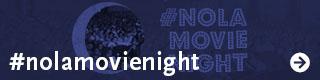 #NOLAMovieNight