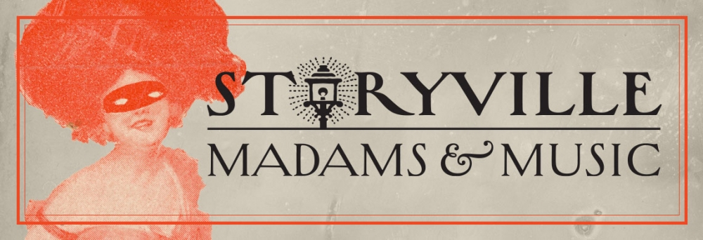 Storyville: Madames and Music
