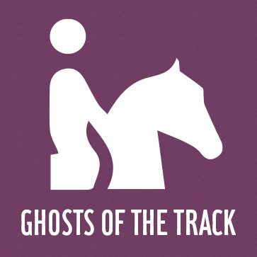 Ghosts of the Track