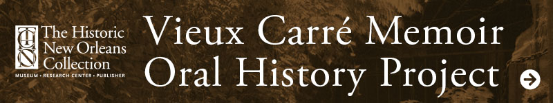Vieux Carre Memoir Oral History Project