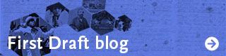 First Draft blog