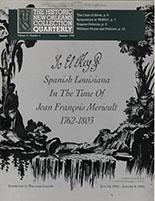 Yo El Rey: Spanish Louisiana in the Time of Jean François Merieult, 1762-1803