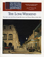 The Long Weekend: The Arts and the Vieux Carré between the World Wars, 1918-1941