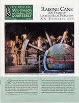 Raising Cane: 200 Years of Louisiana Sugar Production