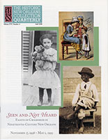 Seen and Not Heard: Facets of Childhood in Nineteenth-Century New Orleans