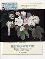 The Fabric of History: The Cotton Industry in New Orleans, 1835-1885